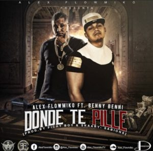 Alex FlowMiko Ft Benny Benni - Donde Te Pille MP3