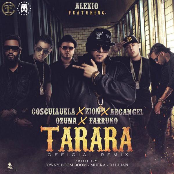 Alexio La Bestia Ft. Cosculluela, Zion, Arcangel, Ozuna Y Farruko - Tarara Remix