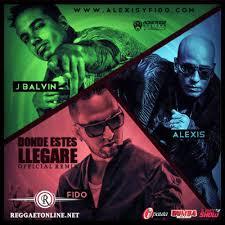 Alexis Y Fido Ft. J Balvin - Donde Estes Llegare MP3