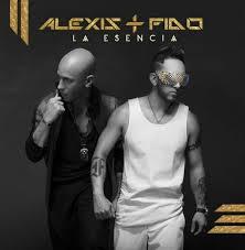 Alexis Y Fido - La Esencia
