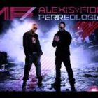 Alexis Y Fido - Perreologia