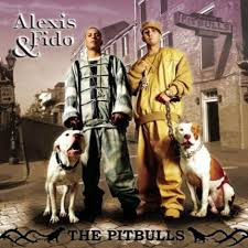 Alexis Y Fido - The Pitbulls
