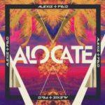 Alexis y Fido - Alocate (Tropical) MP3