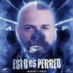 Alexis y Fido - Esto Es Perreo MP3
