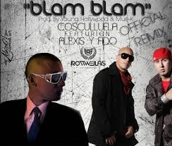 Alexis y Fido Ft. Cosculluela - Blam Blam MP3