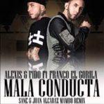Alexis y Fido Ft. Franco El Gorila - Mala Conducta MP3
