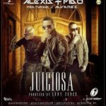 Alexis y Fido Ft. J Alvarez - Juiciosa MP3
