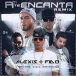 Alexis y Fido Ft. Tony Dize, Wisin Y Don Miguelo - A Ti Te Encanta MP3