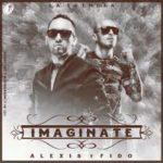 Alexis y Fido - Imaginate MP3