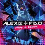 Alexis y Fido - Rompe La Cintura MP3