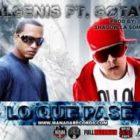Algenis Ft Gotay El Autentico - Lo Que Pase MP34