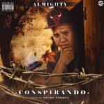 Almighty - Conspirando