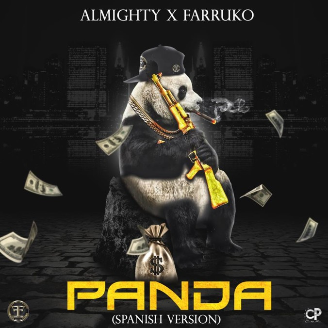 Almighty Ft. Farruko - Panda