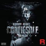 Almighty Ft. Kelmitt - Confiesale