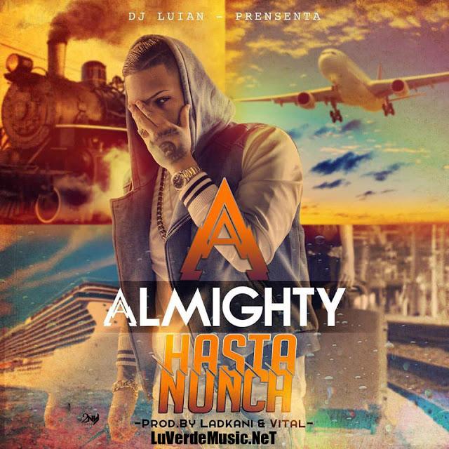 Almighty - Hasta Nunca