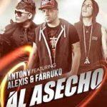 Antony Ft. Alexis Y Farruko - Al Acecho MP3