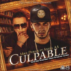 Anuel AA Ft. Mike Duran - Culpable