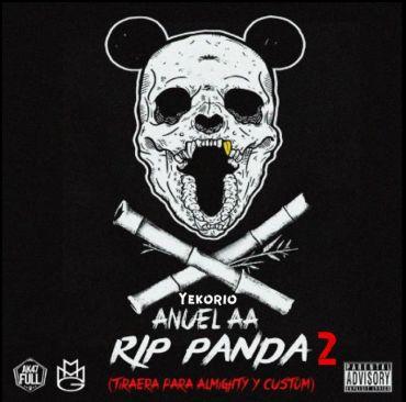 Anuel AA Ft. Yekorio - RIP Panda 2