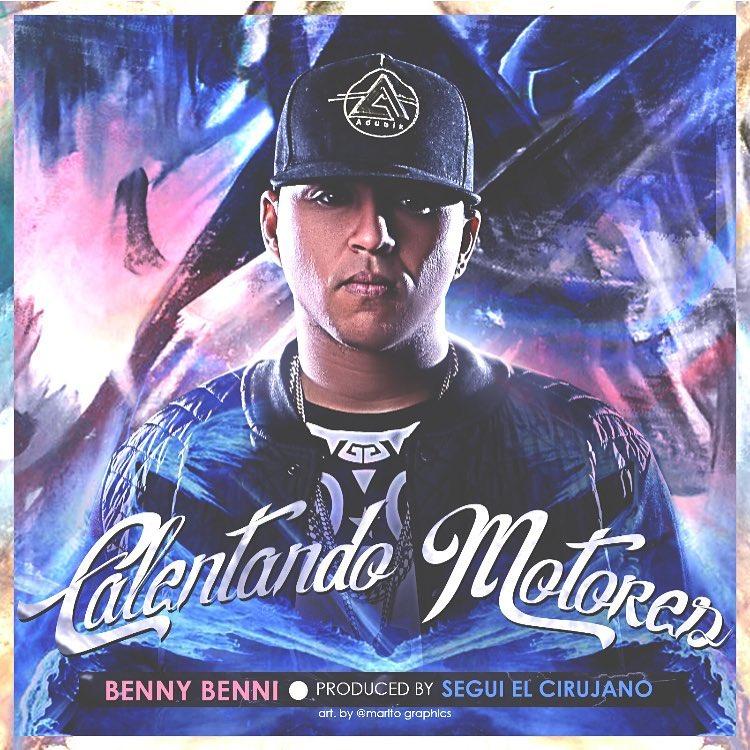 Benny Benni - Calentando Motores
