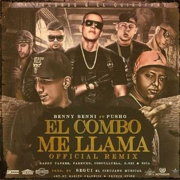 Benny Benni Ft. Pusho, Daddy Yankee, Cosculluela y Mas - El Combo Me Llama MP3