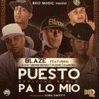 Blaze Ft. D.OZi, Benny Benni, Pusho Y Darkiel - Puesto Pa Lo Mio Remix