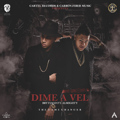 Brytiago Ft. Almighty - Dime A Vel