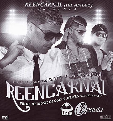 Carnal Ft. Benny Benni y Farruko - Recarnal MP3