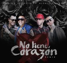 Codigo Secreto Ft. Alexis y Fido - No Tiene Corazon MP3