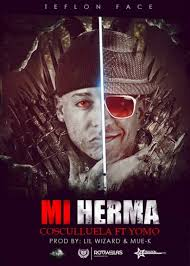 Cosculluela Ft Yomo - Mi Herma MP3