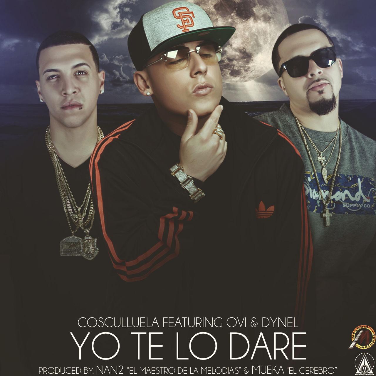 Cosculluela Ft. Dynel y Ovi - Yo Te Lo Dare 2 MP3