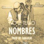 Cosculluela Ft. Jomar - No Le Temo A Los Nombres MP3