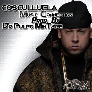 Cosculluela - Music Conecction Letra