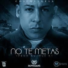 Cosculluela - No Te Metas MP3