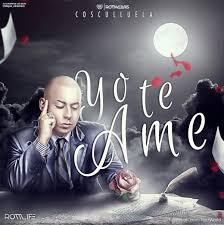 Cosculluela - Yo Te Ame MP3
