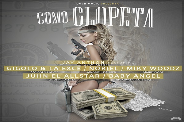 Gigolo Y La Exce Ft. Noriel, Miky Woodz, Juhn El All Star Y Baby Angel - Como Glopeta