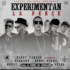 Daddy Yankee Ft Farruko, Benny Benni, Gotay, Pusho - Experimentan La Perse MP3