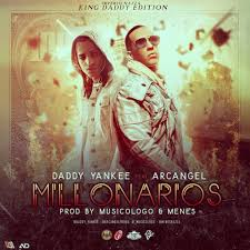 Daddy Yankee Ft. Arcangel - Millonarios MP3