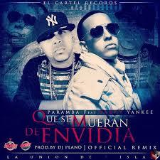 Daddy Yankee Ft. Paramba - Que Se Mueran de Envidia MP3