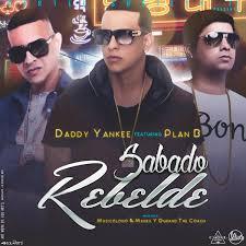 Daddy Yankee Ft. Plan B - Sabado Rebelde MP3