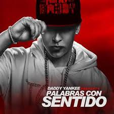 Daddy Yankee - Palabras Con Sentido MP3