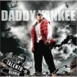 Daddy Yankee - Talento De Barrio MP3