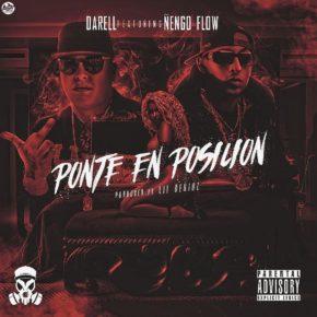 Darell Ft. Ñengo Flow - Ponte En Posicion MP3