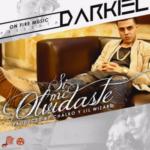 Darkiel - Si Me Olvidaste