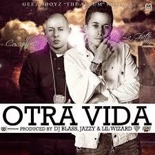 De La Ghetto Ft. Cosculluela - Otra Vida MP3