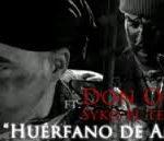 Don Omar Ft. Syko - Huerfano De Amor MP3