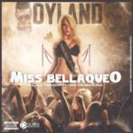 Dyland - Miss Bellaqueo