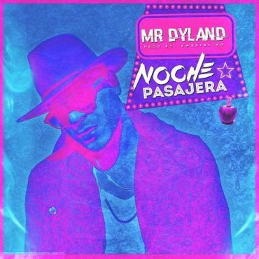 Dyland - Noche Pasajera