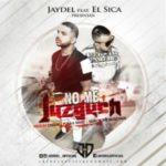 El Sica Ft. Jaydel - No Me Juzguen