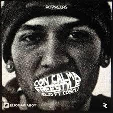 Elio Ft. Cosculluela - Con Calma (Freestyle) MP3