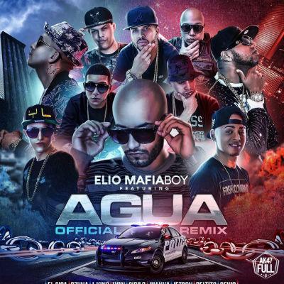Elio MafiaBoy Ft El Sica, Beltito, Juanka, J King, Lyan, Ozuna, Cirilo, Jetty, Genio - Agua Remix
